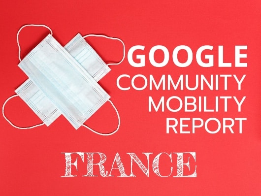 covid19 google community mobility reports France
